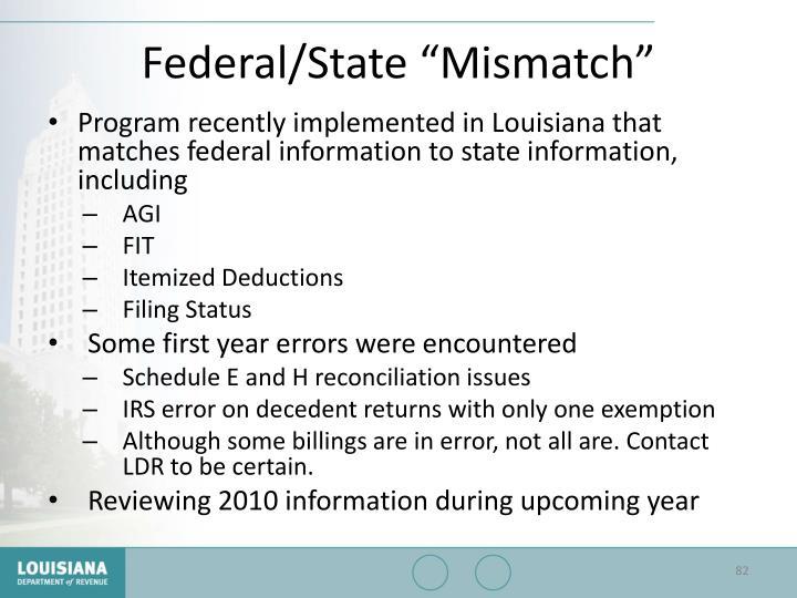 "Federal/State ""Mismatch"""