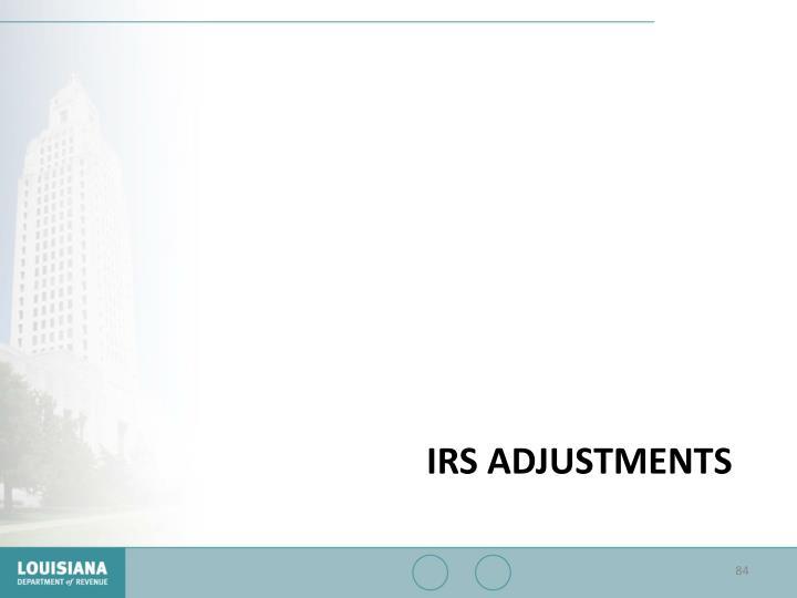 IRS ADJUSTMENTS