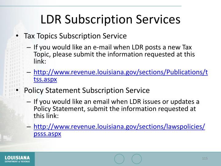 LDR Subscription Services