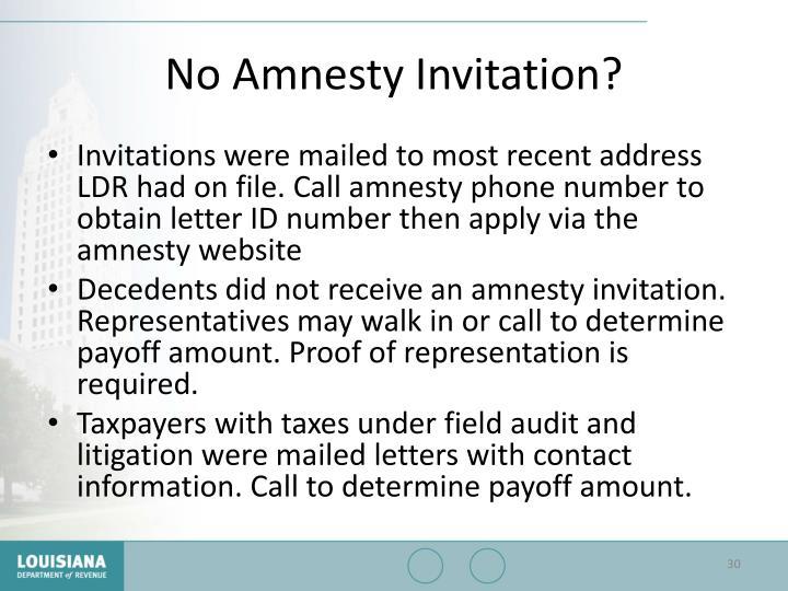 No Amnesty Invitation?