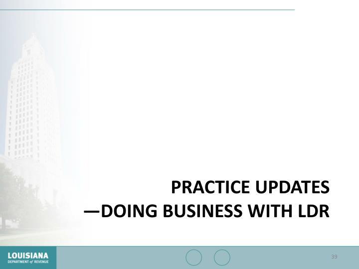 Practice updates