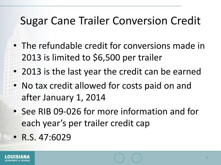 Sugar Cane Trailer Conversion Credit