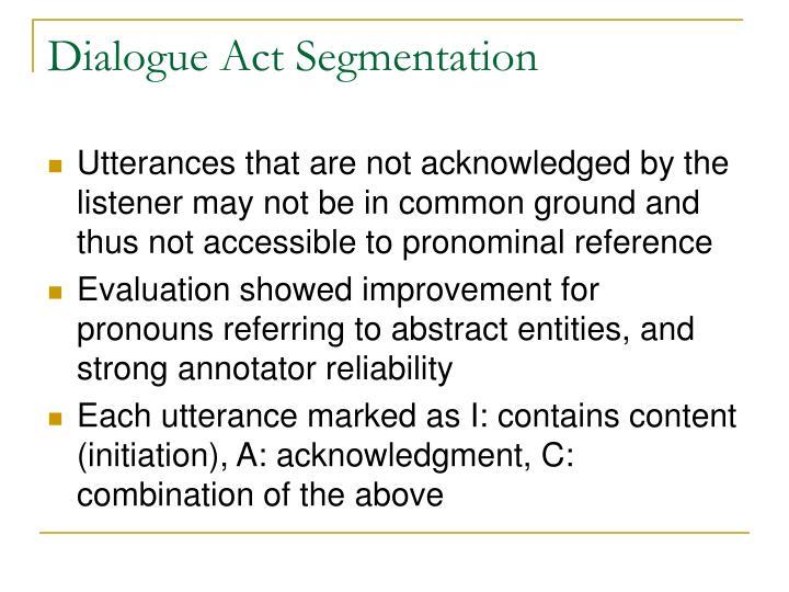 Dialogue Act Segmentation