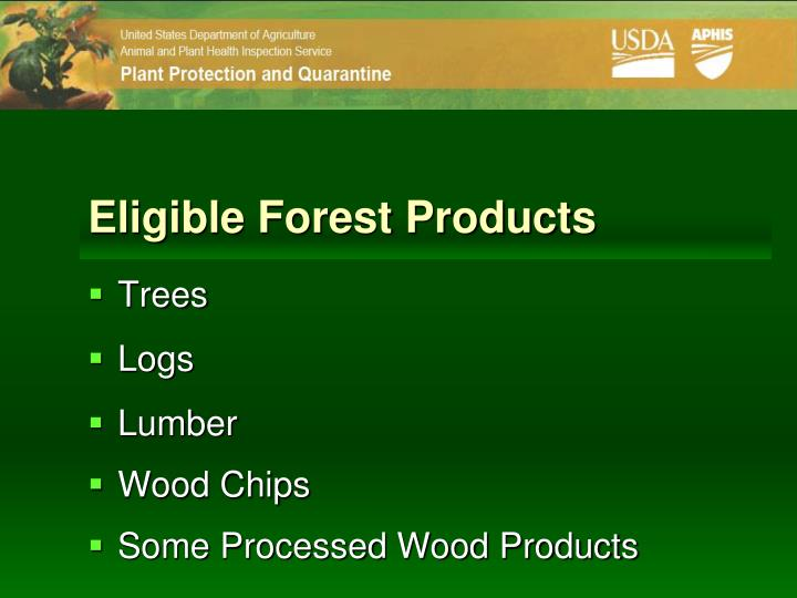 Eligible Forest Products