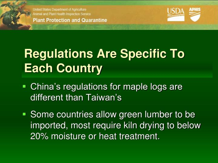 Regulations Are Specific To Each Country