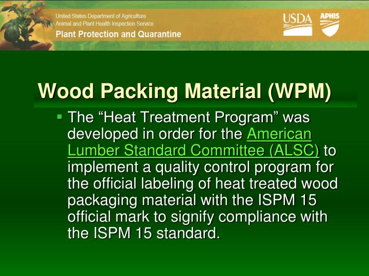 Wood Packing Material (WPM)