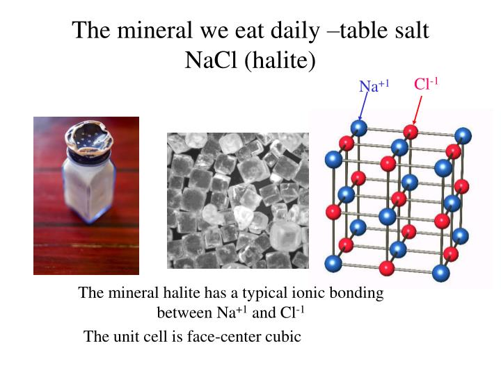 The mineral we eat daily –table salt