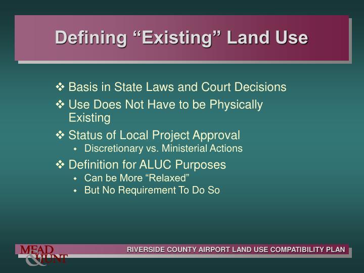 "Defining ""Existing"" Land Use"