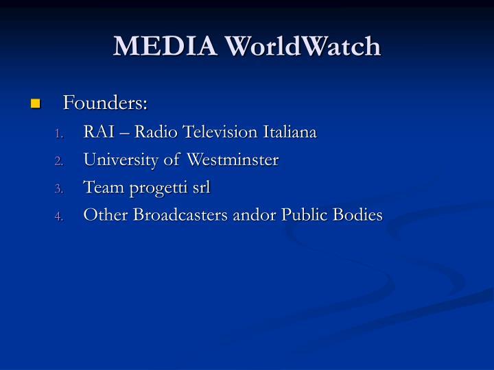 MEDIA WorldWatch