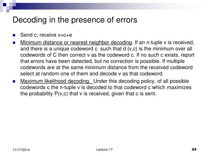 Decoding in the presence of errors