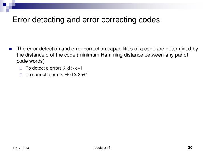Error detecting and error correcting codes
