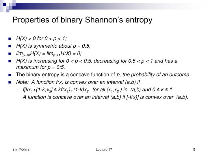 Properties of binary Shannon's entropy