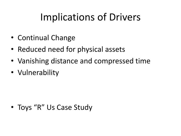 Implications of Drivers