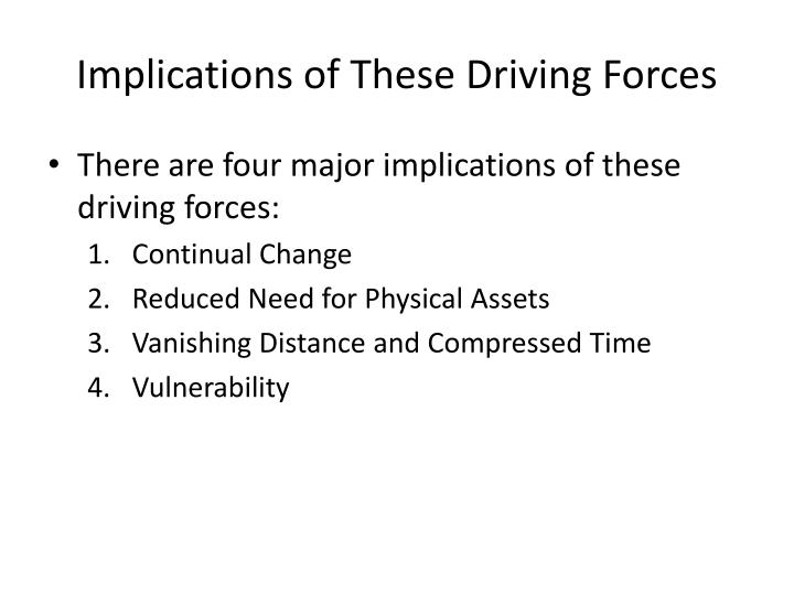 Implications of These Driving Forces