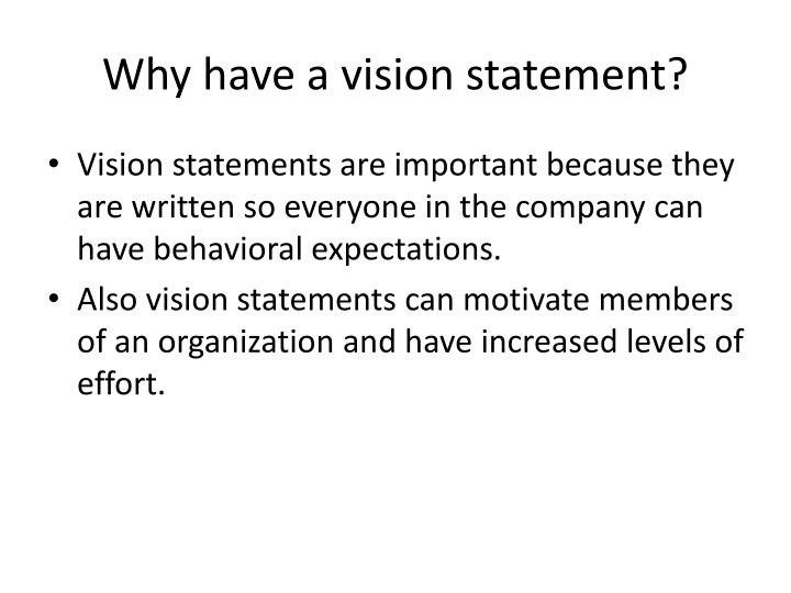 Why have a vision statement?