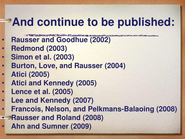 And continue to be published:
