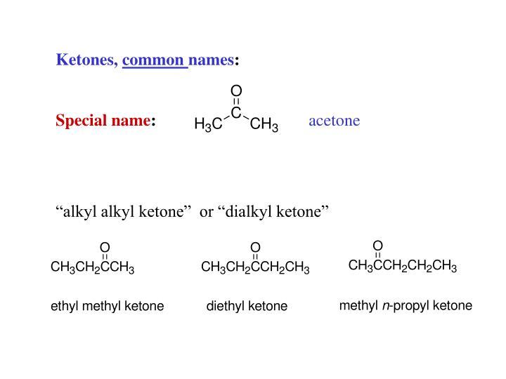 Ketones,