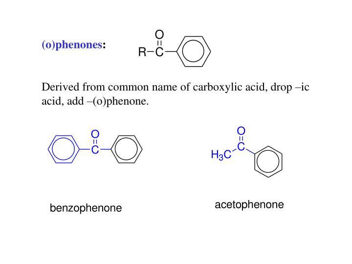 (o)phenones