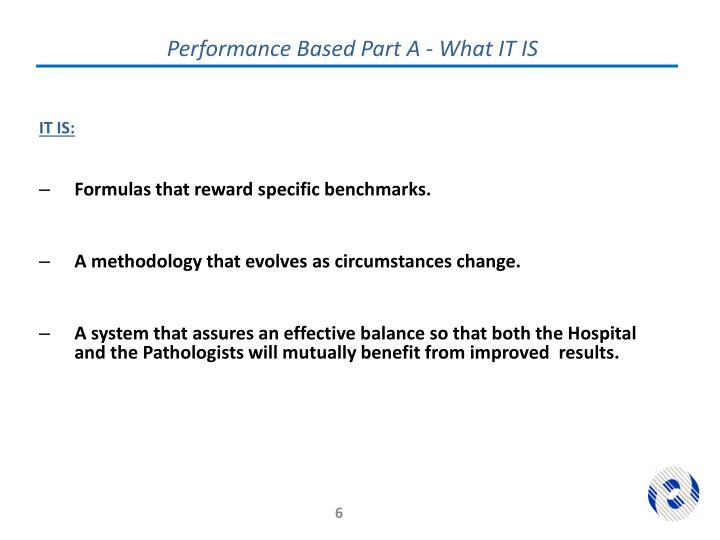 Performance Based Part A - What IT IS