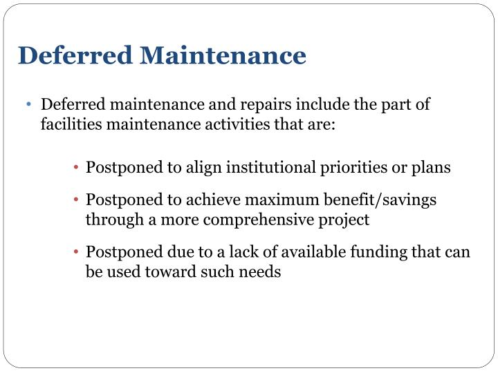 Deferred Maintenance