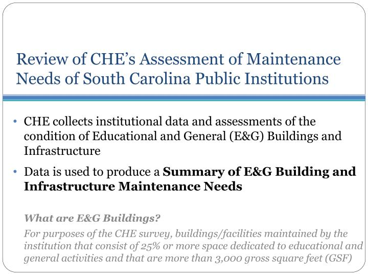Review of CHE's Assessment of Maintenance Needs of South Carolina Public Institutions