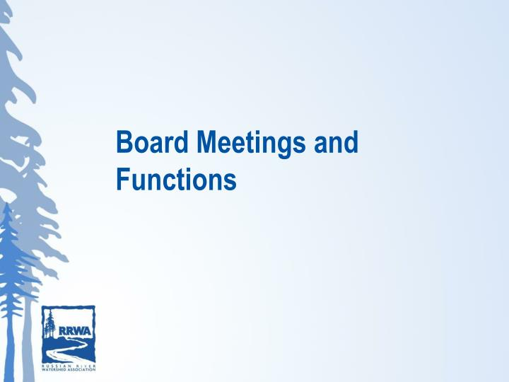 Board Meetings and Functions