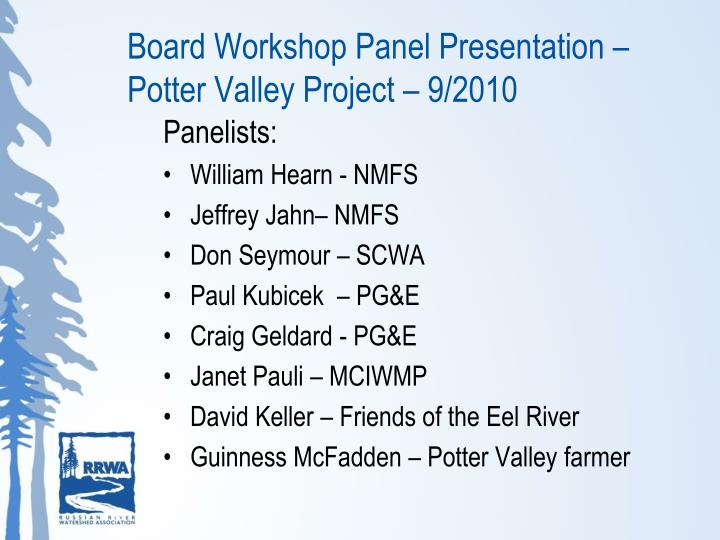 Board Workshop Panel Presentation – Potter Valley Project – 9/2010