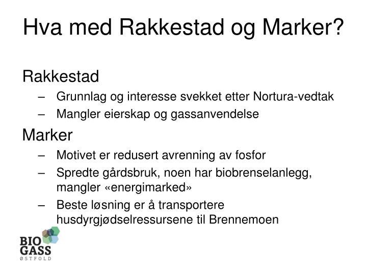 Hva med Rakkestad og Marker?