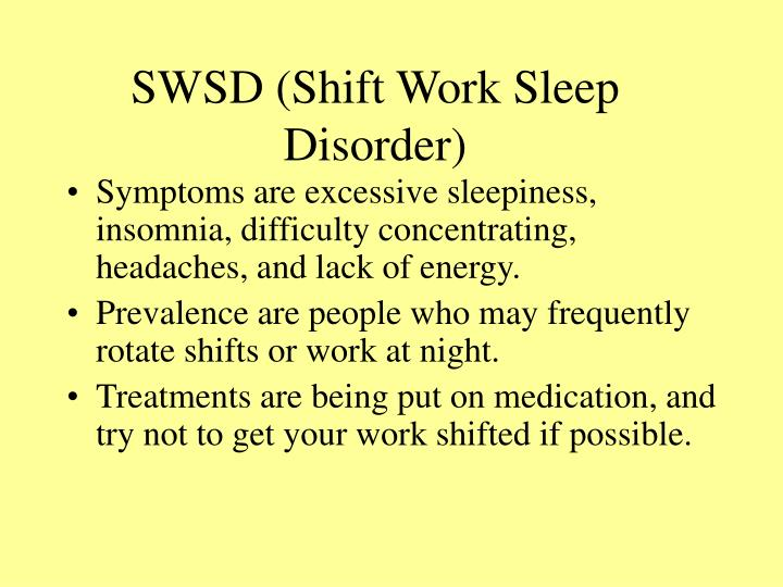 SWSD (Shift Work Sleep Disorder)