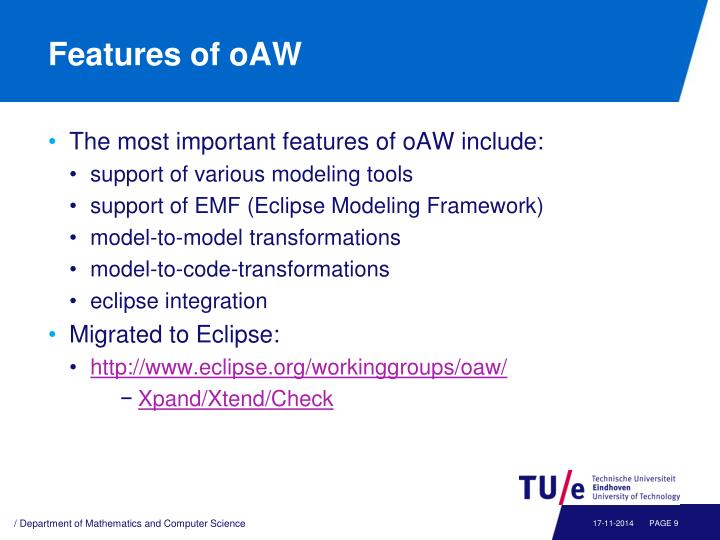 Features of oAW