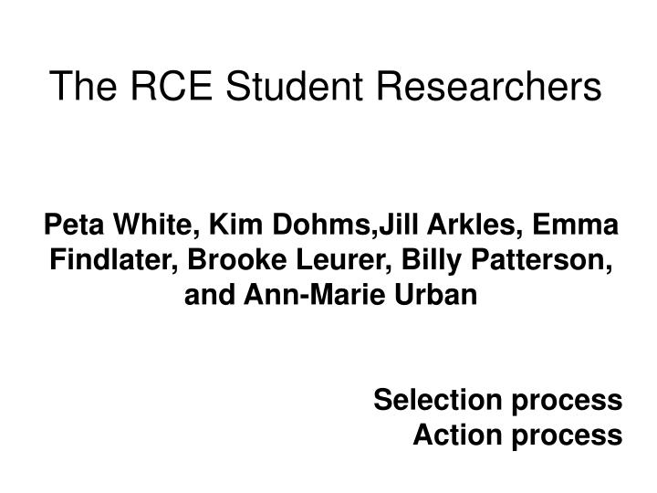 The RCE Student Researchers