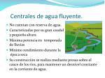 centrales de agua fluyente