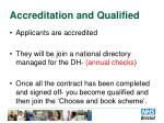 accreditation and qualified