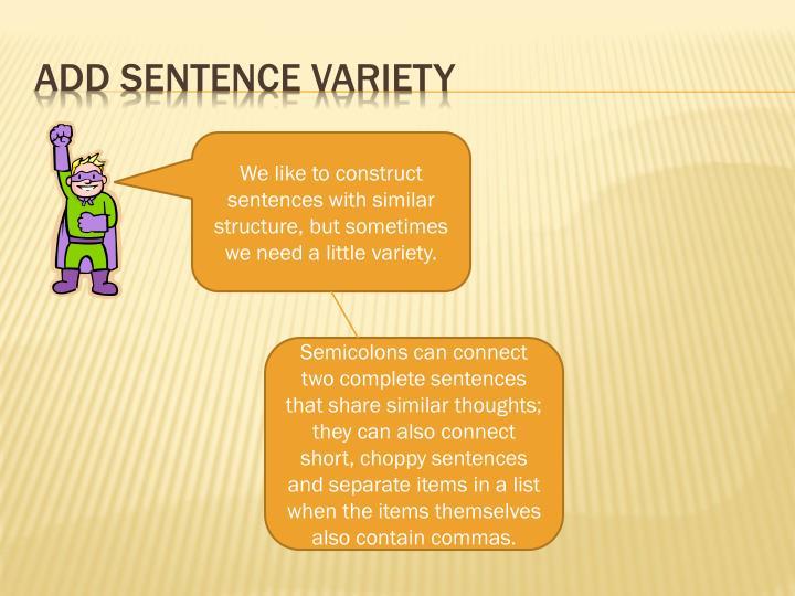 Add Sentence variety