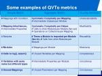 some examples of qvto metrics