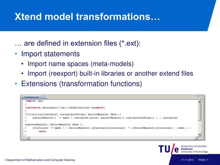Xtend model transformations…