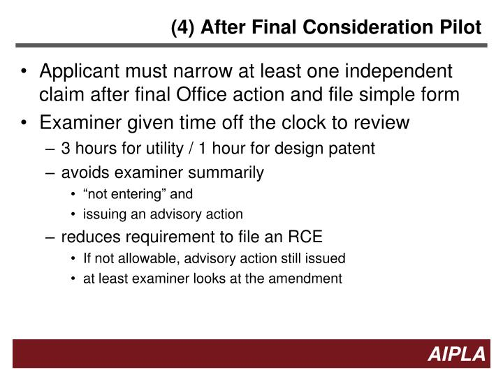 (4) After Final Consideration Pilot