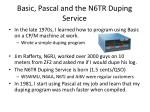 basic pascal and the n6tr duping service