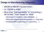 design to manufacturing integration