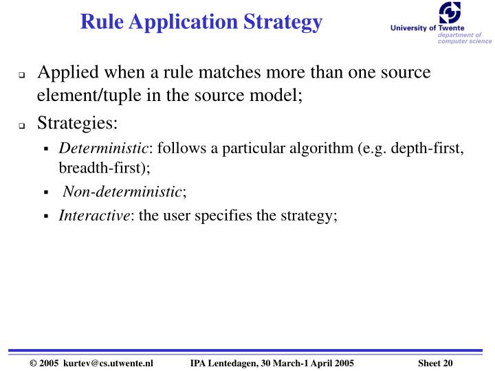 Rule Application Strategy