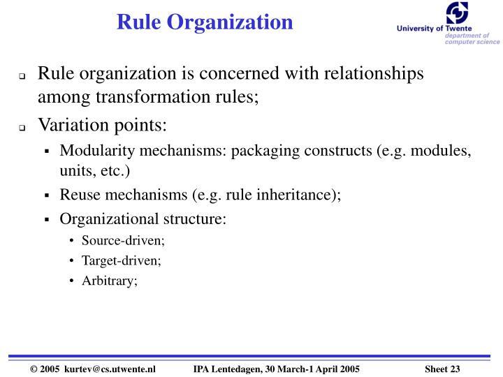 Rule Organization