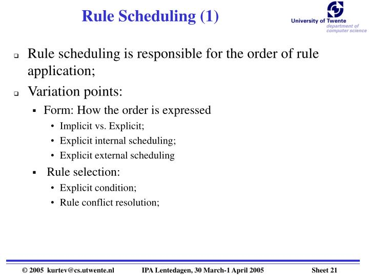 Rule Scheduling (1)