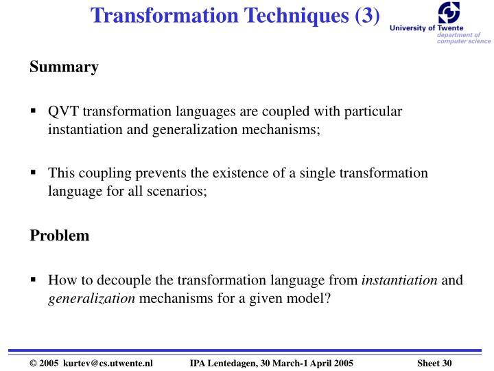 Transformation Techniques (3)