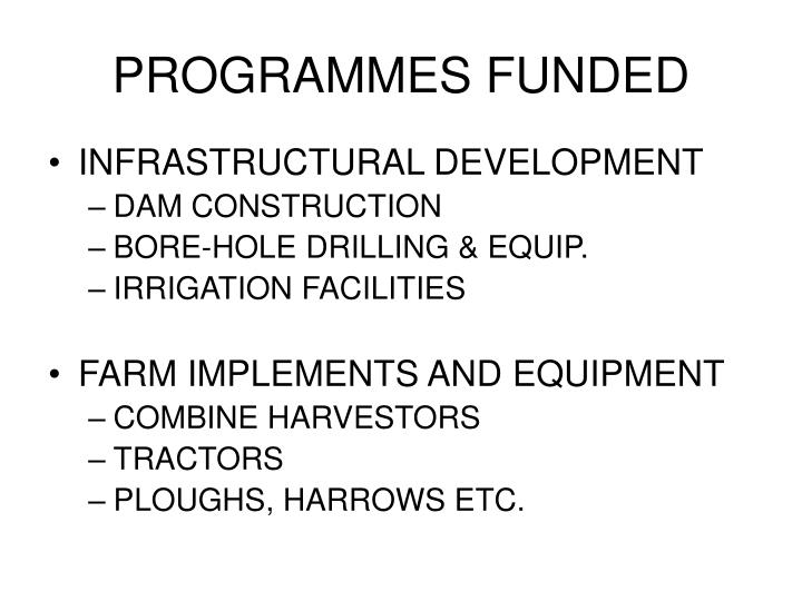 PROGRAMMES FUNDED