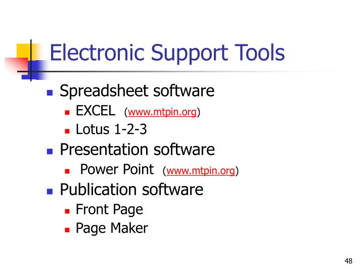 Electronic Support Tools
