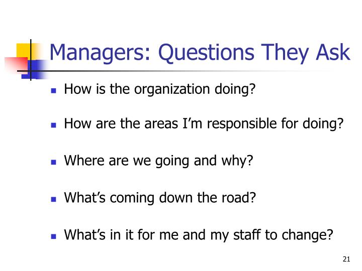 Managers: Questions They Ask
