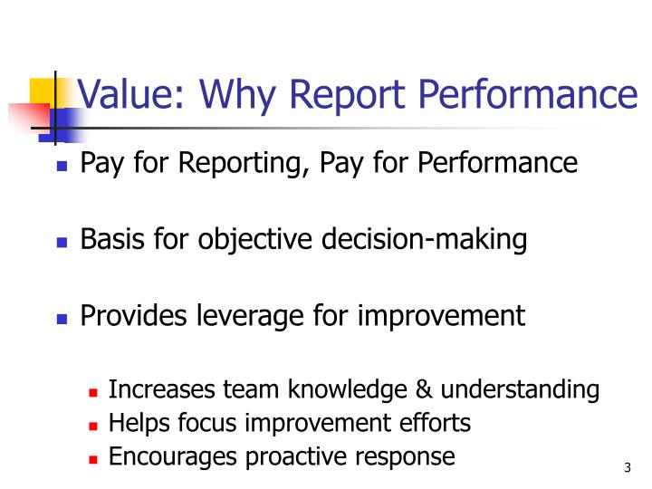 Value why report performance
