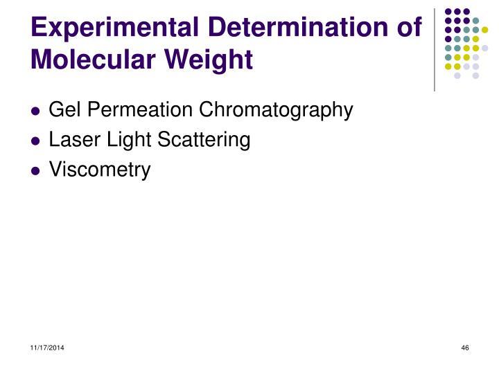 Experimental Determination of Molecular Weight