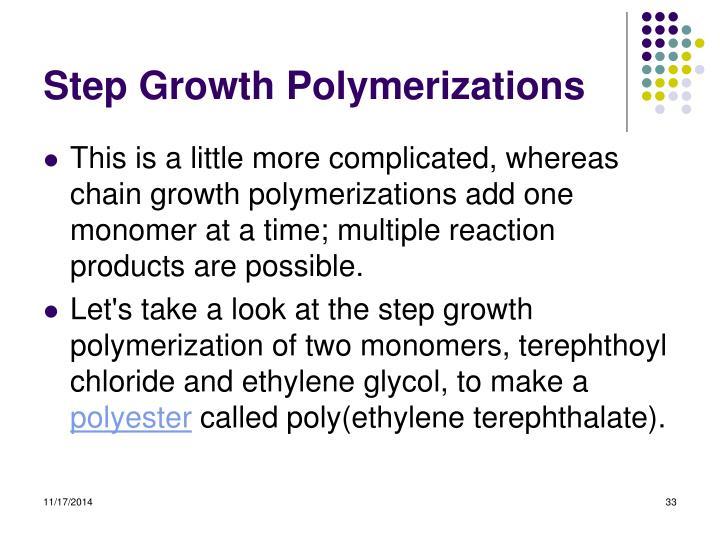 Step Growth Polymerizations