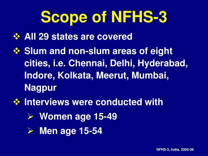 Scope of NFHS-3